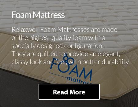 Foam Mattress - Relaxwell Mattress